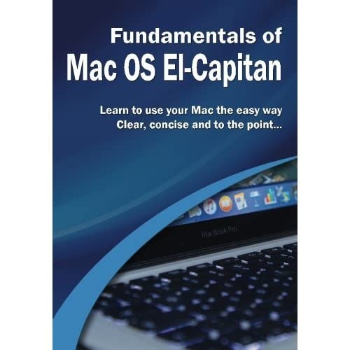 Fundamentals of Mac OS: El Capitan (Computer Fundamentals) by Kevin Wilson (2015-12-05)