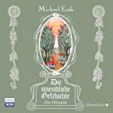 Die unendliche Geschichte - Das Hörspiel: 6 CDs - Michael Ende
