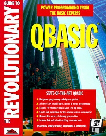 Revolutionary Guide to QBASIC, with Compiler and Disk by Vladimir Dyakonov (1996-01-01)