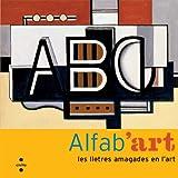 Alfab'art : les lletres amagades en l'art
