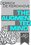Image de The Augmented Mind (the stupid ones are those who do not use Google) (English Edition)