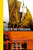 Image de Thor Heyerdahl: Expeditionen mit der Kon-Tiki, der Ra und der Tigris