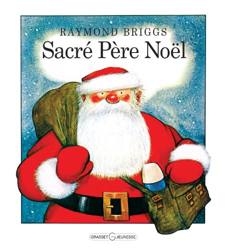 Sacré Père Noël par Raymond Briggs
