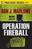 Operation Fireball (Prologue Crime) (English Edition)