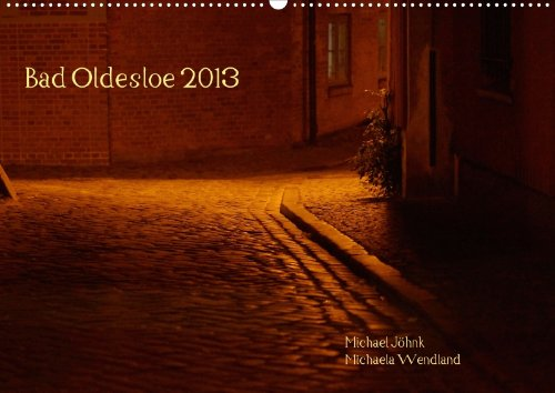 Bad Oldesloe (Wandkalender 2013 DIN A2 quer): Spaziergang durch eine liebenswerte Kleinstadt (Monatskalender, 14 Seiten)