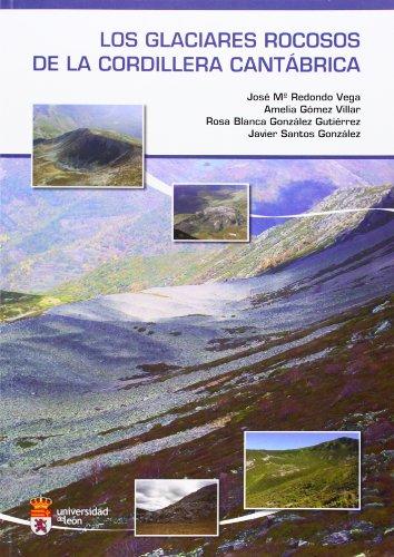 Los glaciares rocosos de la cordillera cantábrica por José María Redondo Vega