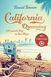 California Dreaming - 100 geniale Tage in San Diego - David Fermer