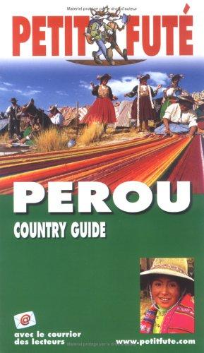 Pérou 2004-2005 par Guide Petit Futé