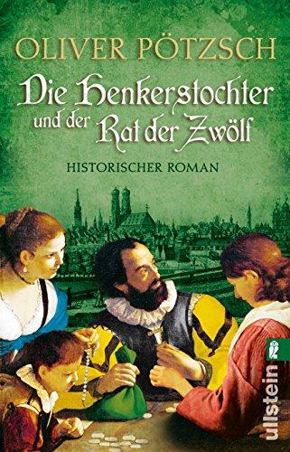 Buchseite und Rezensionen zu 'Die Henkerstochter und der Rat der Zwölf' von Oliver Pötzsch