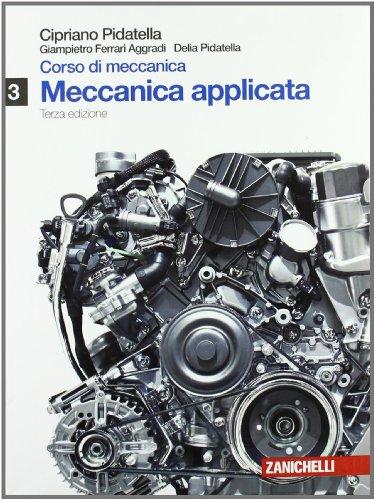 Corso di meccanica. Per gli Ist. tecnici industriali. Con espansione online: 3