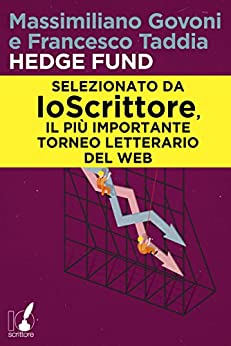 Hedge Fund di [Govoni, Massimiliano, Taddia, Francesco]