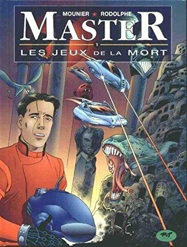 Master, tome 1 : Jeux de la mort