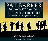The Eye in the Door by Pat Barker (2006-01-16)