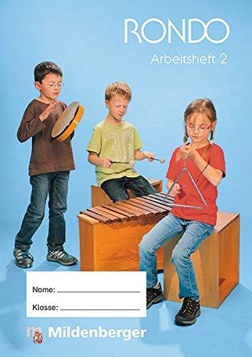 RONDO 1/2 – Arbeitsheft 2 · Ausgabe Bayern: LehrplanPLUS Bayern: Zulassung ZN 113/14-GS, Buch