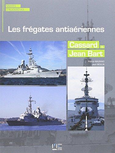FREGATES ANTIAERIENNES CASSART ET JEAN BART