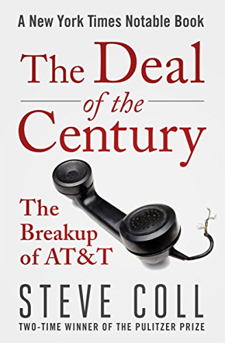 the-deal-of-the-century-the-breakup-of-att-english-edition