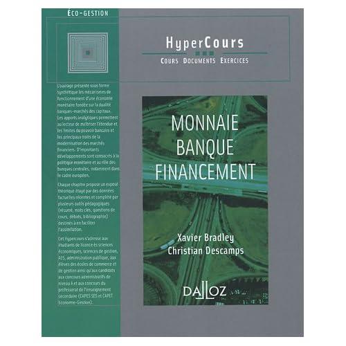Monnaie Banque Financement - 1ère éd.: HyperCours