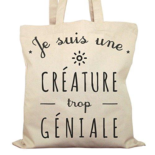 Tote Bag Imprimé Ecru - Toile en coton bio - Je suis une Créature trop géniale