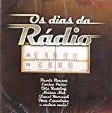 Os Dias Da Radio [CD] 2009