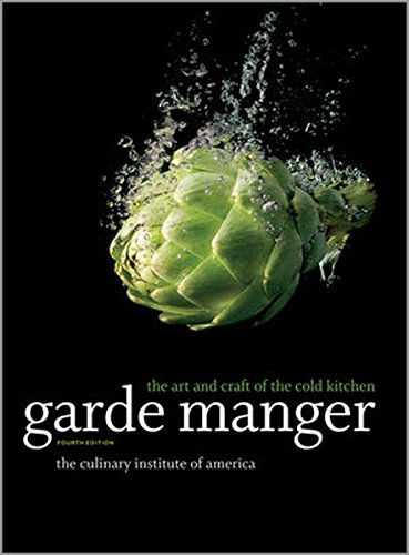 Kitchen Garden Cookbook (Garde Manger: The Art and Craft of the Cold Kitchen (Culinary Institute of America))