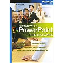 Microsoft PowerPoint : Pour les cadres