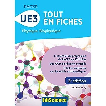 PACES UE3 Tout en fiches - 3e éd. - Physique, Biophysique