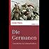Die Germanen: Geschichte in Lebensbildern (marixwissen)