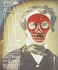 Edgar Allan Poe: Cuentos y poemas par Edgar Allan Poe