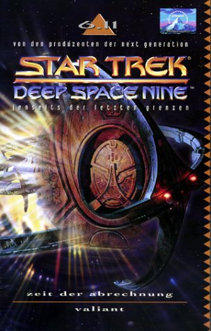 Star Trek - Deep Space Nine 6.11: Zeit der Abrechnung/Valiant