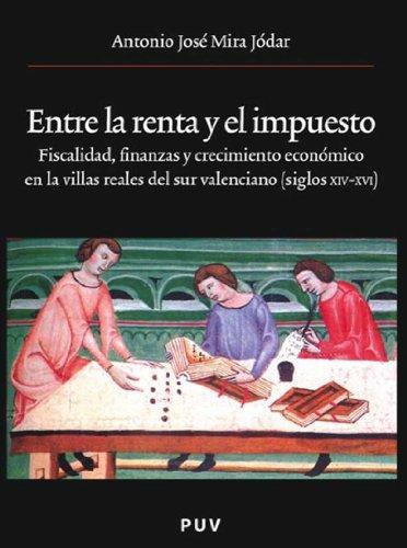 Entre la renta y el impuesto por Antonio José Mira Jódar