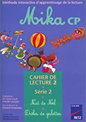 Mika : CP, série 2, cahier de lecture 2 : Nuit de Noël - Drôles de galettes