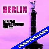 Berlin Minimal Underground, Vol. 22