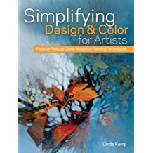 Simplifying Design and Color for Artists: Positive Results Using Negative Painting Techniques