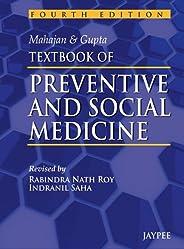 Mahajan & Gupta Textbook of Preventive and Social Medi
