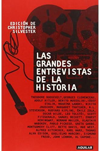 Las Grandes Entrevistas De La Historia / The Penguin Book Of Interviews: 1859
