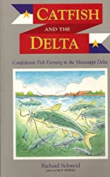 Catfish and the Delta by Richard Schweid (1992-08-02)