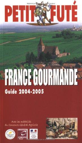 France gourmande 2004/2005