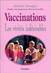 Vaccinations : Les vérités indésirables