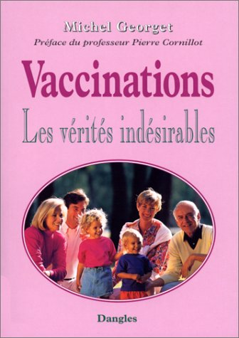 Vaccinations : Les vrits indsirables