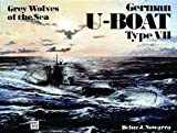 Grey Wolves of the Sea: German U-Boat Type VII (Schiffer Military History, Vol. 63) by Heinz J. Nowarra (1992-10-02)