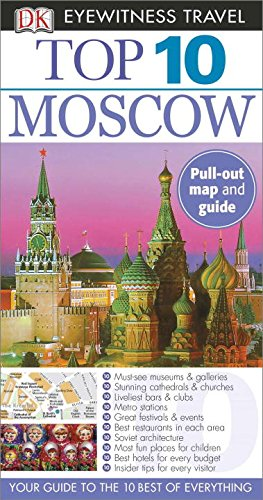 Top 10 Moscow (Dk Eyewitness Top 10 Travel Guides)
