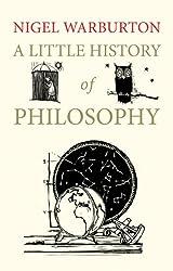 A Little History of Philosophy by Nigel Warburton (2012-10-30)