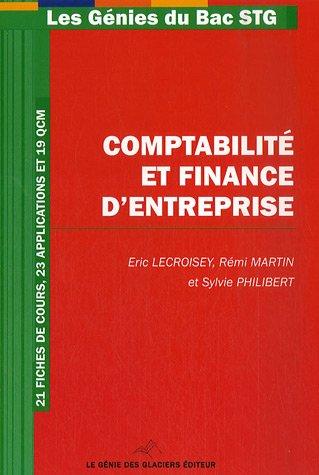 Comptabilité et Finance d'Entreprise par Eric Lecroisey, Rémi Martin, Sylvie Philibert