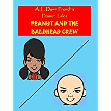 Peanut and the Baldhead Crew (Peanut Tales) (English Edition)