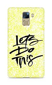 AMEZ lets do this Back Cover For Huawei Honor 7