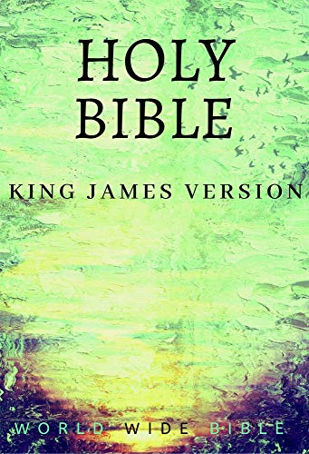 Bible: King James Bible Old and New Testaments (KJV) (Annotated) (English Edition)