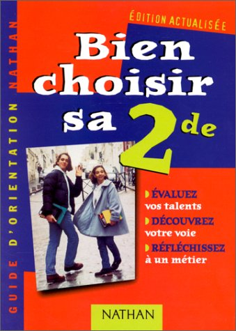 Bien choisir sa 2nde par Michèle Lenoir