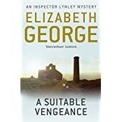 A Suitable Vengeance: An Inspector Lynley Novel: 4 by Elizabeth George (2012-04-12)