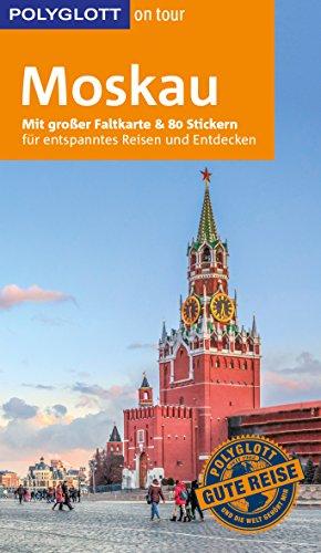 POLYGLOTT on tour Reiseführer Moskau: Mit großer Faltkarte und 80 Stickern - Stadtplan Moskau