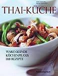 Thai-Küche: Küchenpraxis - Warenkunde...